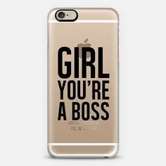 GIRL. YOU'RE A BOSS. CLEARLY.  $10 off using code: J2FX3E  www.casetify.com/MelodyJoyDesigns/all