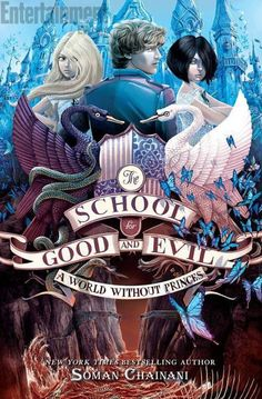 The School of Good and Evil: A World Without Princes HarperCollins Children's Books - April 2014
