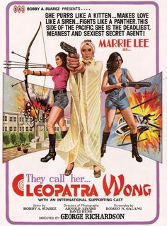 Watch out for Cleopatra Wong... (finally got this on dvd, despote being a horrible transfer, its an amazing trash film)