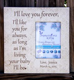 """""""I'll love you forever, I'll like you for always...."""" Personalized Picture Frame -- Mother of the Groom Gift $55 #weddinggifts #groom #giftsformom"""