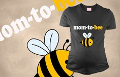 Pregnancy T Shirts Mom To Be Bee T Shirt  Mom by maternitytees, $28.99