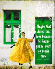 maybe god closes one door Digital Collage, Digital Art, Art Prints Quotes, Collage Artists, Christian Art, Poster Prints, Quote Collage, Encouragement, Motivational