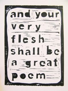 And your very flesh shall be a great poem  BLACK letterpress | Etsy