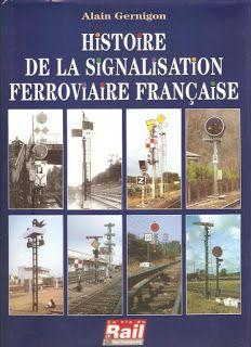Livros&BD4sale: 4 Sale - Histoire de la signalisation ferroviaire ...