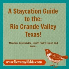 "Here is the bucket-load of Staycation Ideas for Rio Grande Valley Texas. All family friendly ideas to keep your kids from saying ""I'm bored.'"