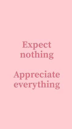 Life quote – don't expect anything – fashion quotes inspirational Yoga Quotes, Motivational Quotes, Funny Quotes, Inspirational Quotes, Girly Quotes, Quotes Thoughts, Words Quotes, Wise Words, Care Quotes