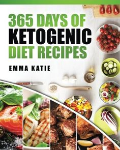 (Paleo Diet) - 365 Days of Ketogenic Diet Recipes: (Ketogenic, Ketogenic Diet, Ketogenic Cookbook, Keto, For Beginners, Kitchen, Cooking, Diet Plan, Cleanse, Healthy, Low Carb, Paleo, Meals, Whole Food, Weight Loss) * Be sure to check out this awesome product. (This is an affiliate link) #PaleoDiet