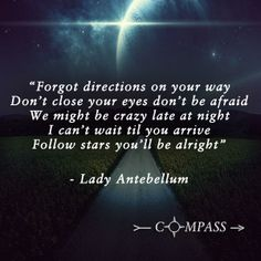 Let your heart, sweetheart, be your compass when you're lost