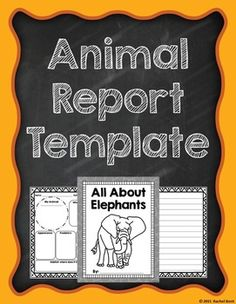 Animal Report Template - students can tackle their animal research in an organized way! These printables are ready to print and go, and are easy on the ink. Animal information can be organized into various graphic organizers and templates. These are generic pages that can be used for any animal. Fun title pages are also included in 20 different animals!