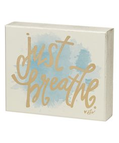 Look at this #zulilyfind! 'Just Breathe' Box Sign by Collins #zulilyfinds