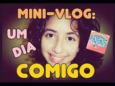Mini-Vlog: Um dia comigo