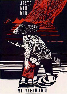 propaganda poster for peace in Vietnam, Czechoslovakia, Communist Propaganda, Propaganda Art, Chinese Propaganda Posters, Ww2 Posters, Political Posters, Vintage Artwork, Vintage Posters, Peace Poster, Indochine