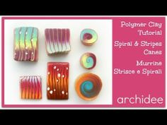 Polymer Clay Tutorial   Colorful Spiral & Stripes Canes   Murrine a Spirali e Strisce Colorate - YouTube