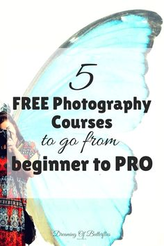 Top 5 Free Essential Photography Courses that will make you Shoot like a Genius Dreaming of butterflies Free Photography Courses, Photography Basics, Photography Lessons, Photography For Beginners, Photoshop Photography, Photography Editing, Photography Tutorials, Photography Business, Light Photography