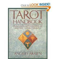 The Tarot Handbook: Practical Applications of Ancient Visual Symbols: Angeles Arrien: 9780874778953: Amazon.com: Books
