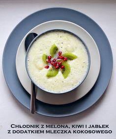 Taste me! Eat me!: Owocowy chłodnik z zielonego melona z winem musującym i mleczkiem kokosowym