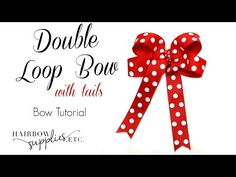 How to Make a Double Loop Hair Bow - Hairbow Supplies, Etc. - YouTube