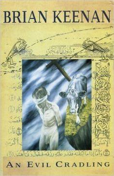 An Evil Cradling: Amazon.co.uk: Brian Keenan: 9780091752088: Books