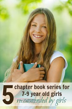 Five perfect chapter book series for year old girls -- recommended by girls! Great middle-grade books for second, third, and fourth graders. Book Series For Girls, 4th Grade Books, 9 Year Old Girl, Reading Adventure, Dog Books, Seven Years Old, What Book, Kids Behavior, 9 Year Olds