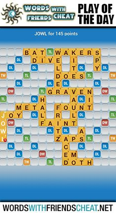 Swing by and read up on some winning tips! http://www.wordswithfriendscheat.net/play-of-the-day/play-of-the-day-jowl-145-points/