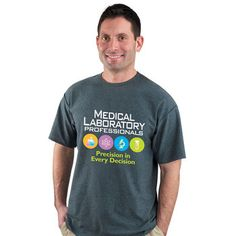 Medical Laboratory Professionals Precision In Every Decision T-Shirt