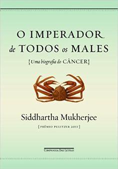 O Imperador de Todos os Males - 9788535920062 - Livros na Amazon Brasil