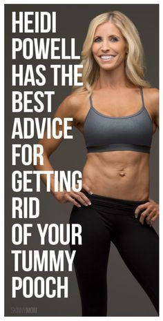 Heidi Powell Advice On How to Get Rid of the Tummy Pooch