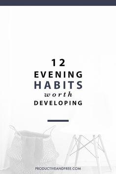 12 Evening Habits |