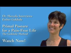 """My neck doesn't """"crunch"""" when I nod in this posture!! This feels ackward compared to our typical lazy posture! Dr. Mercola Interviews Esther Gokhale"""