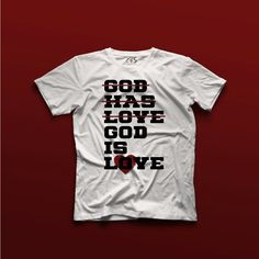 God Is Love Tee Available at www.christian4sure.com on May 8yh, 2016.
