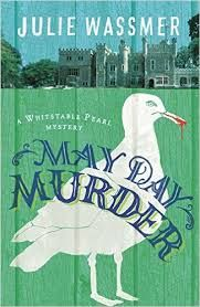 Nayu's Reading Corner: Blog Tour: Whitstable Pearl Mysteries #3 May Day Murder by Julie Wassmer (Cozy Mystery, 10E/10E)