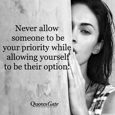 Something to remember. Quotes Gate, Book Quotes, Me Quotes, Motivational Quotes, Inspirational Quotes, Qoutes, Priorities Quotes, Option Quotes, Something To Remember