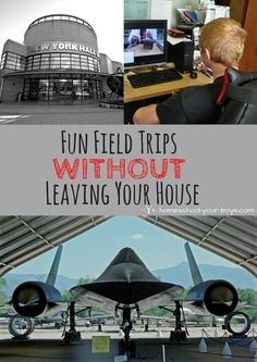 Fun Field Trips Without Leaving Your House