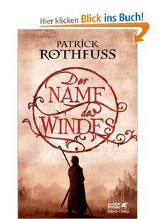 Der Name des Windes: Die Königsmörder-Chronik. Erster Tag: Amazon.de: Patrick Rothfuss, Jochen Schwarzer: Bücher
