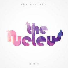 The Nucleus 가까이
