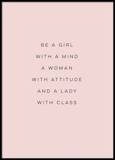 Class Poster in der Gruppe Poster / Größen und Formate / bei Desenio A. Class posters in the group posters / sizes and formats / at Desenio AB Motivational Quotes For Women, New Quotes, Girl Quotes, Woman Quotes, Positive Quotes, Quotes To Live By, Love Quotes, Funny Quotes, Inspirational Quotes