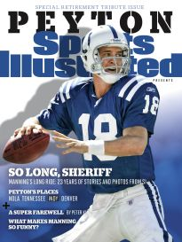 SPECIAL RETIREMENT TRIBUTE: PEYTON MANNING COLTS   Sports Illustrated Back Issues Store