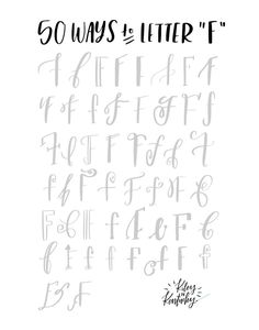 """50 Ways to Draw An """"F"""" - Brush Lettering Practice + A Free Worksheet — KILEY IN KENTUCKY"""