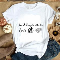 I'm a simple woman Harry Potter Avengers Game Of Thrones shirt, hoodie, sweater, longsleeve t-shirt Diy T Shirt Printing, Printed Shirts, Tee Shirts, Love Shirt, T Shirt Diy, Shirt Style, Harry Potter Shirts, Harry Potter Outfits, Shirts For Teens