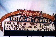 Reseda Drive-In Theatre, San Fernando Valley
