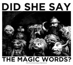 Labyrinth-Did She Say The Magic Words? Prints by Jim Henson at AllPosters.com
