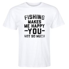 Fishinger Makes Me Happy - Men T Short Sleeve Tee Round Neck Male Natural Cotton T Shirt Top Tee T-Shirt