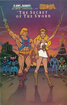 "He-Man and She-Ra. ""By the Power of Grayskull!"" ""For the Honor of Grayskull!"""