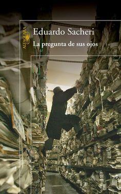 Nosotras también leemos: La pregunta de tus ojos (Eduardo Sacheri, 2005)
