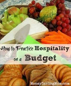 Days of Giving: Hospitality on a Budget (Day 10 Creative ways to practice hospitality -- even on a tight budget!Creative ways to practice hospitality -- even on a tight budget! Money Saving Mom, Frugal Tips, Frugal Living, Homemaking, Food Hacks, Just In Case, Meal Planning, Tight Budget, Food And Drink