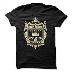 [Tees4u] - Team ALBA - #sorority tshirt #hoodie design. ORDER NOW => https://www.sunfrog.com/Names/[Tees4u]--Team-ALBA.html?68278