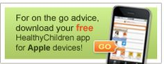 Good resource for parents! Healthy Children.org  American Academy of Pediatrics App for Apple.  App also available for android.
