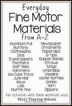 Still Playing School: Everyday Fine Motor Materials from A to Z
