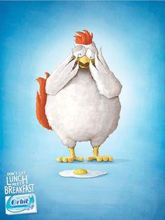 """Quảng cáo của kẹo cao su Orbit với khẩu hiệu: """"Đừng để bữa sáng gặp bữa trưa"""". Nếu sáng bạn ăn trứng rán, còn trưa ăn gà, hãy nhai Orbit để làm sạch răng sau mỗi bữa. Vì nếu để những thức ăn nhìn thấy nhau, chúng sẽ kinh hoàng thế này đây"""