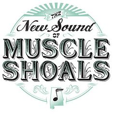 The New Sound of Muscle Shoals - The Secret Sisters, Jason Isbell, Alabama Shakes, John Paul White (Civil Wars), and Patterson Hood are featured in this new article from SouthernLiving.com .